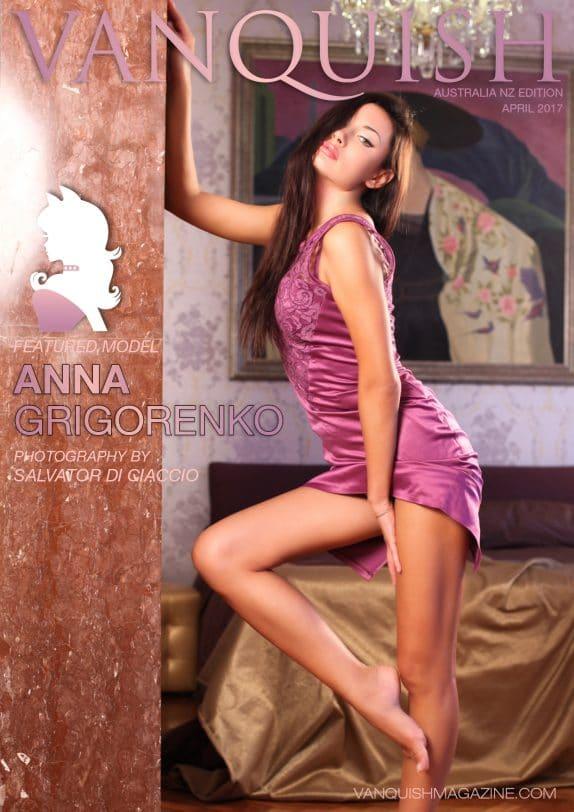 Vanquish Magazine – April 2017 – Anna Grigorenko