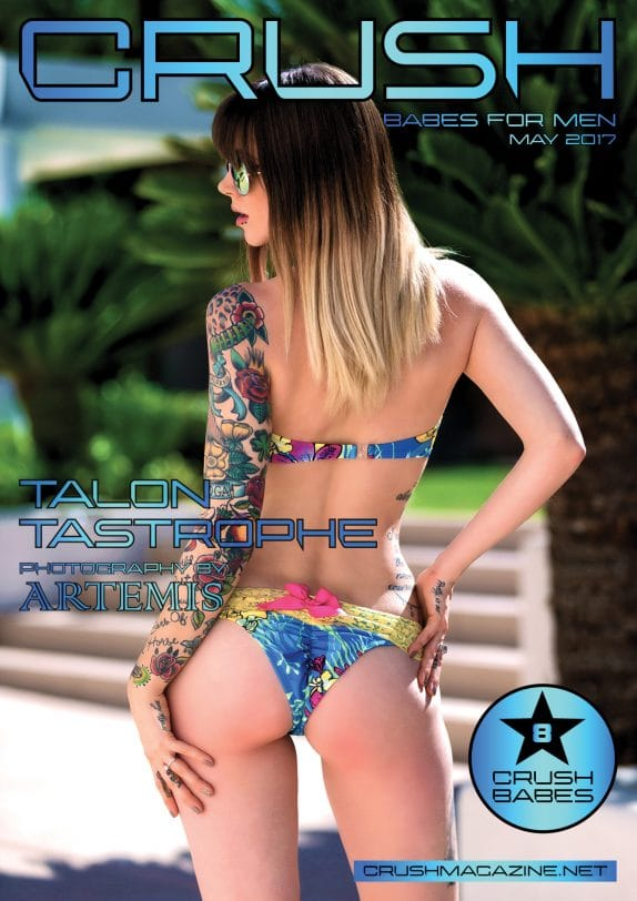 Crush Magazine - May 2017 - Talon Tastrophe 1