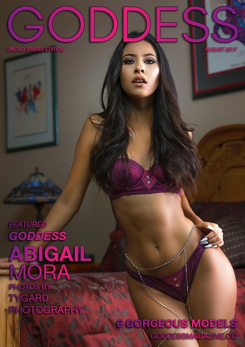 Goddess Magazine – August 2017 – Abigail Mora 1