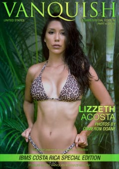 Vanquish Magazine – IBMS Costa Rica – Part 6 – Lizzeth Acosta