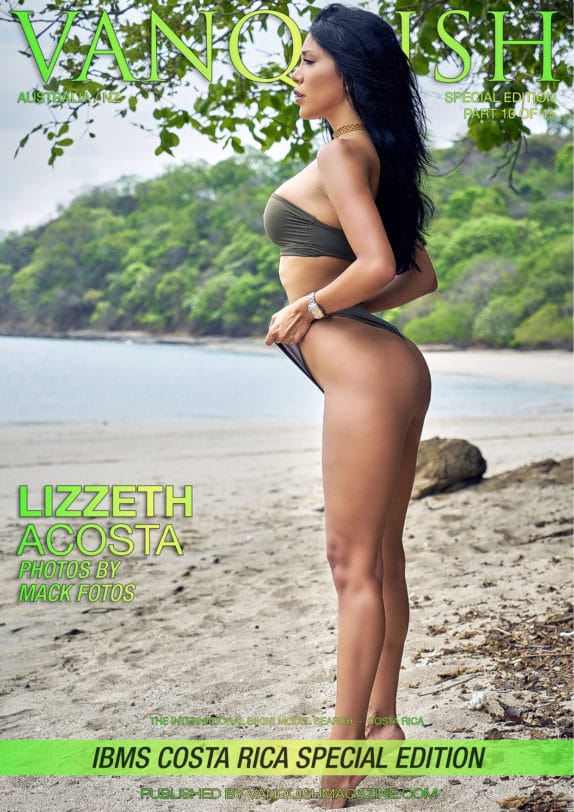 Vanquish Magazine – IBMS Costa Rica – Part 10 – Lizzeth Acosta
