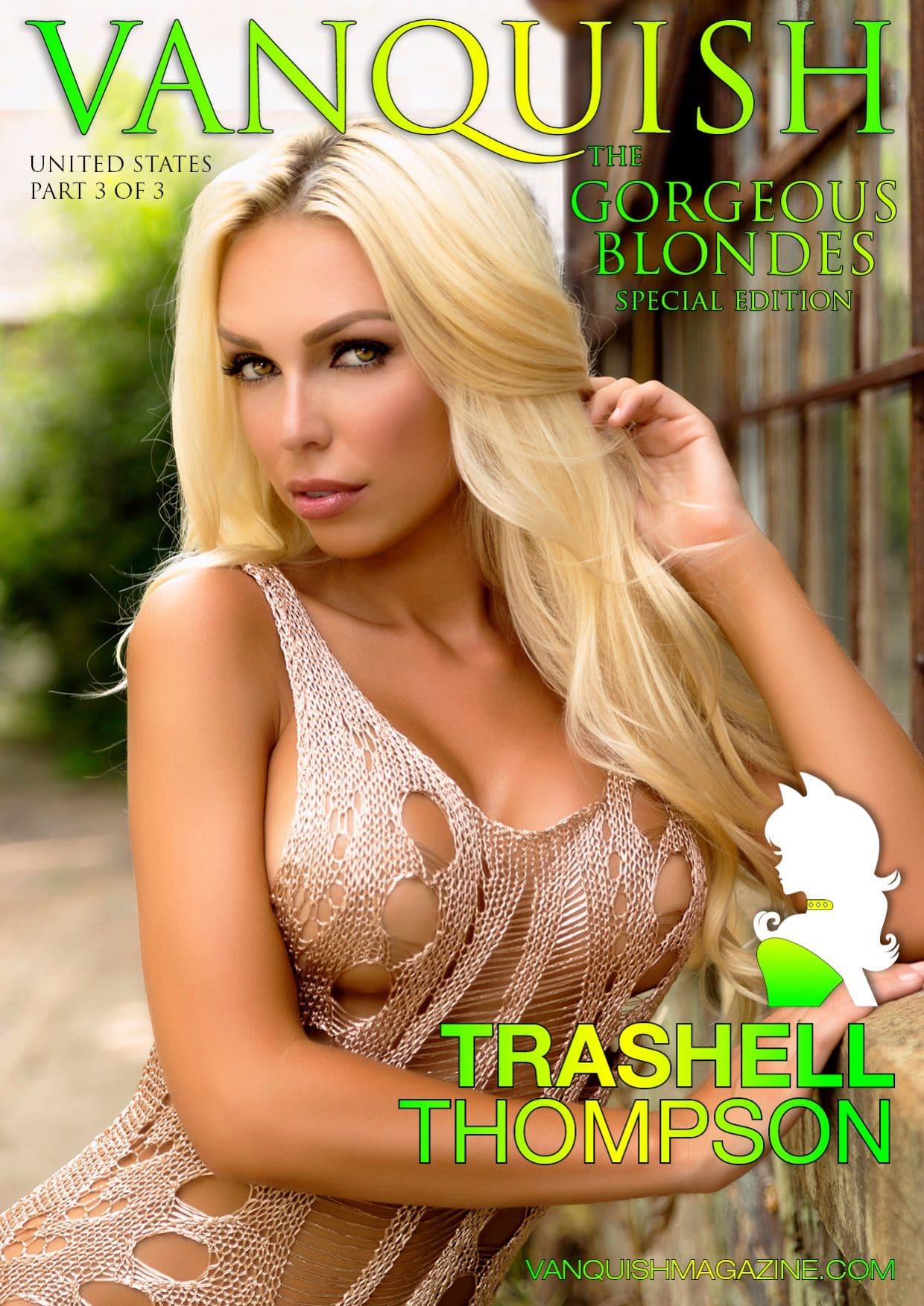 Vanquish Magazine – Gorgeous Blondes – Trashell Thompson