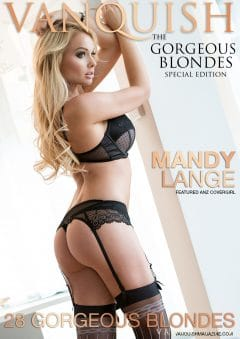 Vanquish Magazine – Gorgeous Blondes – Mandy Lange
