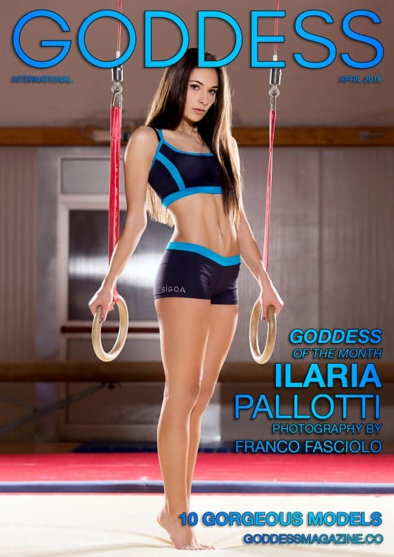 Goddess Magazine – April 2018 – Ilaria Pallotti