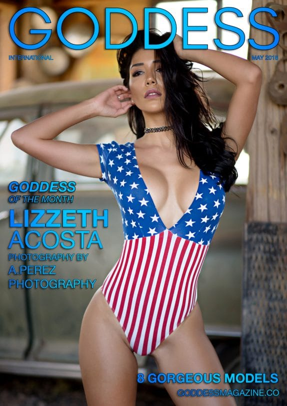 Goddess Magazine - May 2018 - Lizzeth Acosta 1
