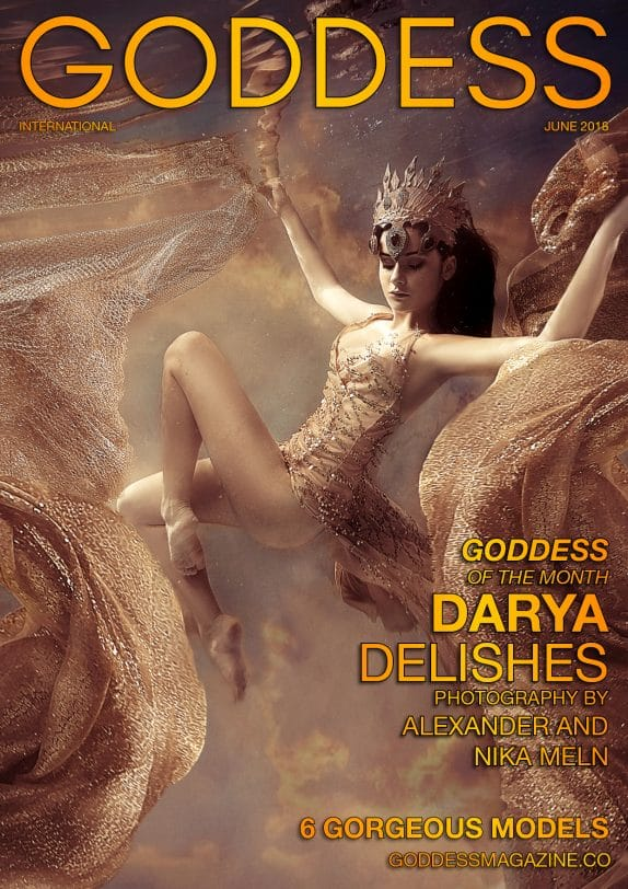 Goddess Magazine – June 2018 – Darya Delishes 3