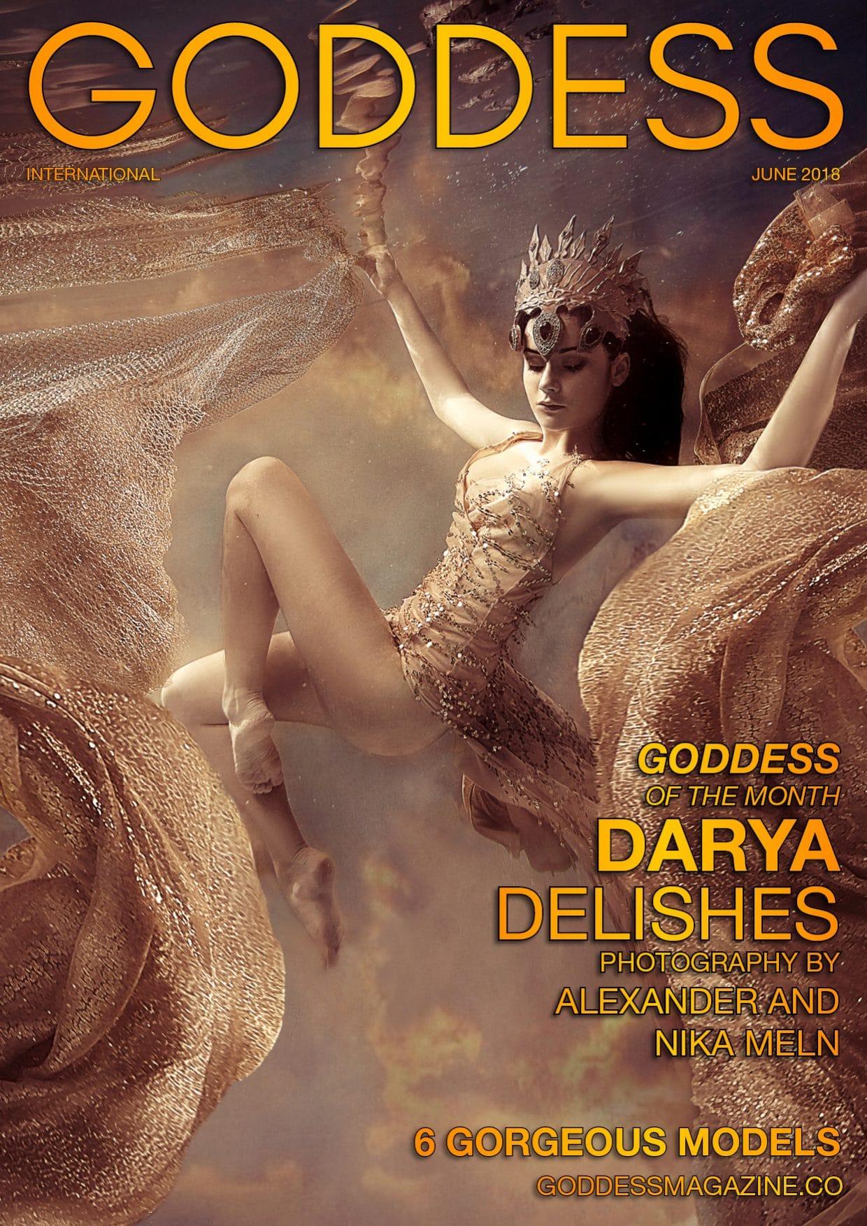 Goddess Magazine – June 2018 – Darya Delishes 1