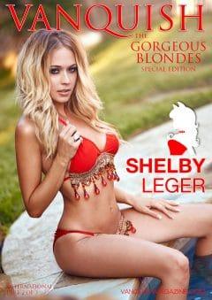 Vanquish Magazine – Gorgeous Blondes – Shelby Leger – Part 2