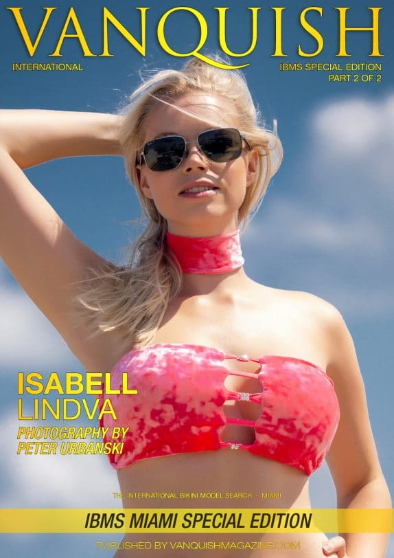 Vanquish Magazine - IBMS Miami - Part 2 - Isabell Lindva 3