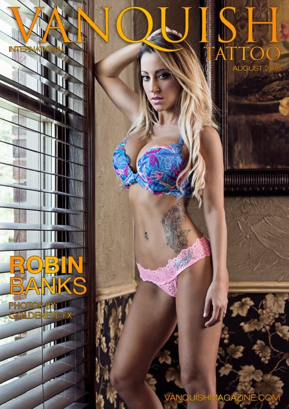 Vanquish Tattoo – August 2018 – Robin Banks
