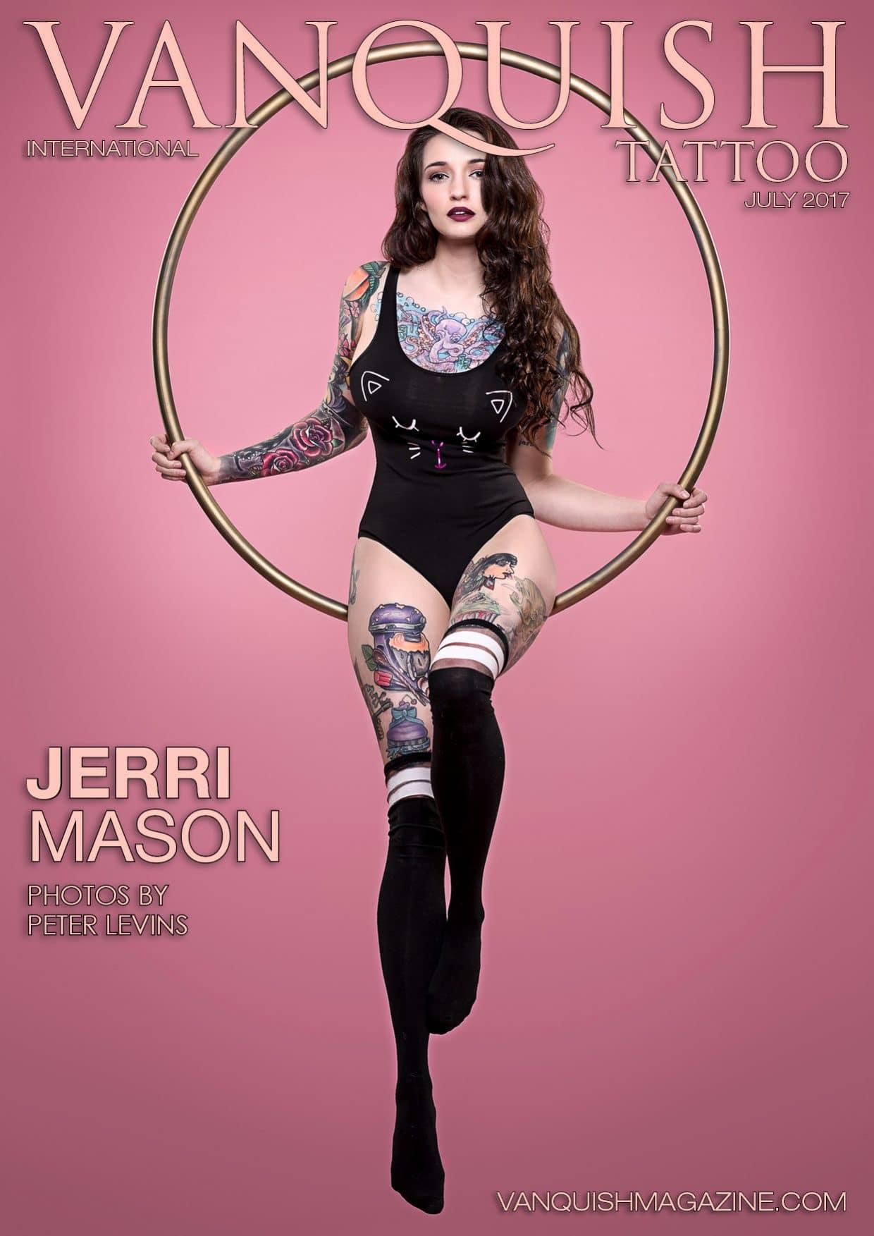 Vanquish Tattoo Magazine – July 2017 – Jerri Mason 1
