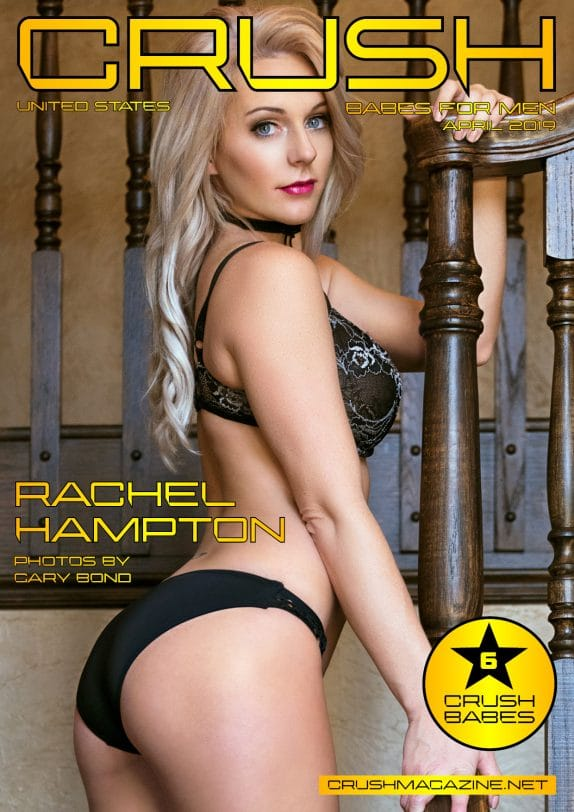 Crush Magazine - April 2019 - Rachel Hampton 6