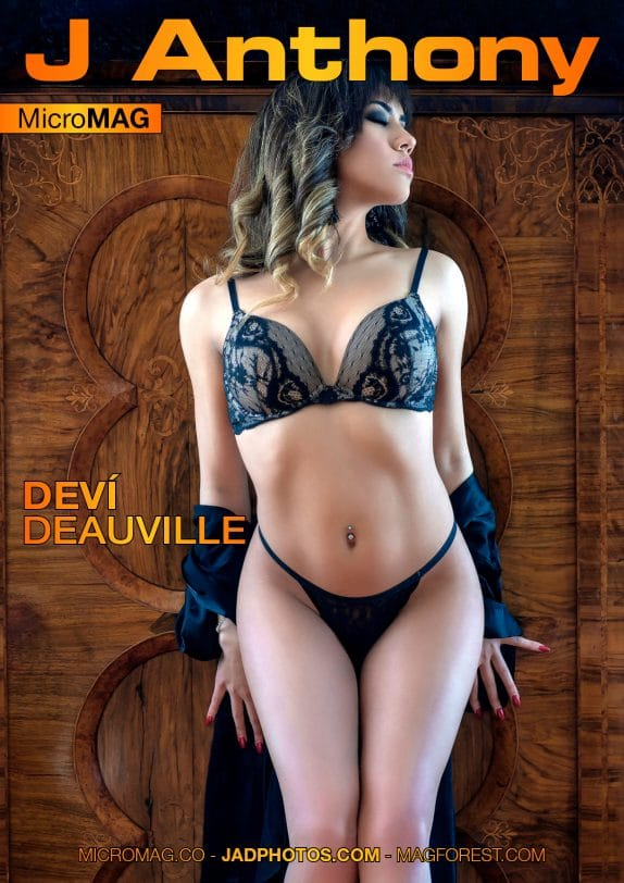 J Anthony MicroMAG – Deví Deauville – Issue 11