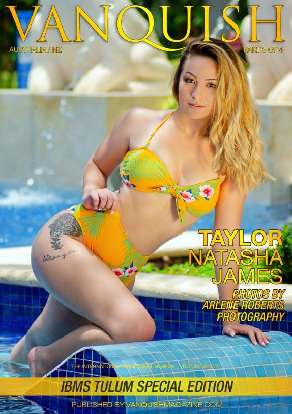 Vanquish Magazine - IBMS Tulum - Part 3 - Taylor Natasha James 5