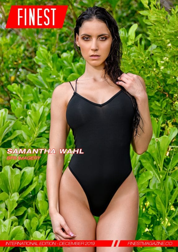 Finest Magazine – December 2019 – Samantha Wahl