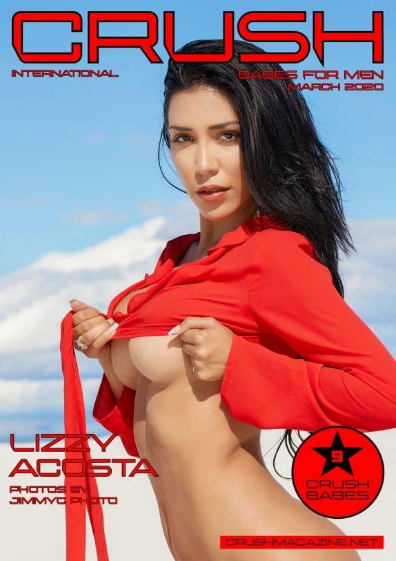 Crush Magazine – March 2020 – Lizzy Acosta