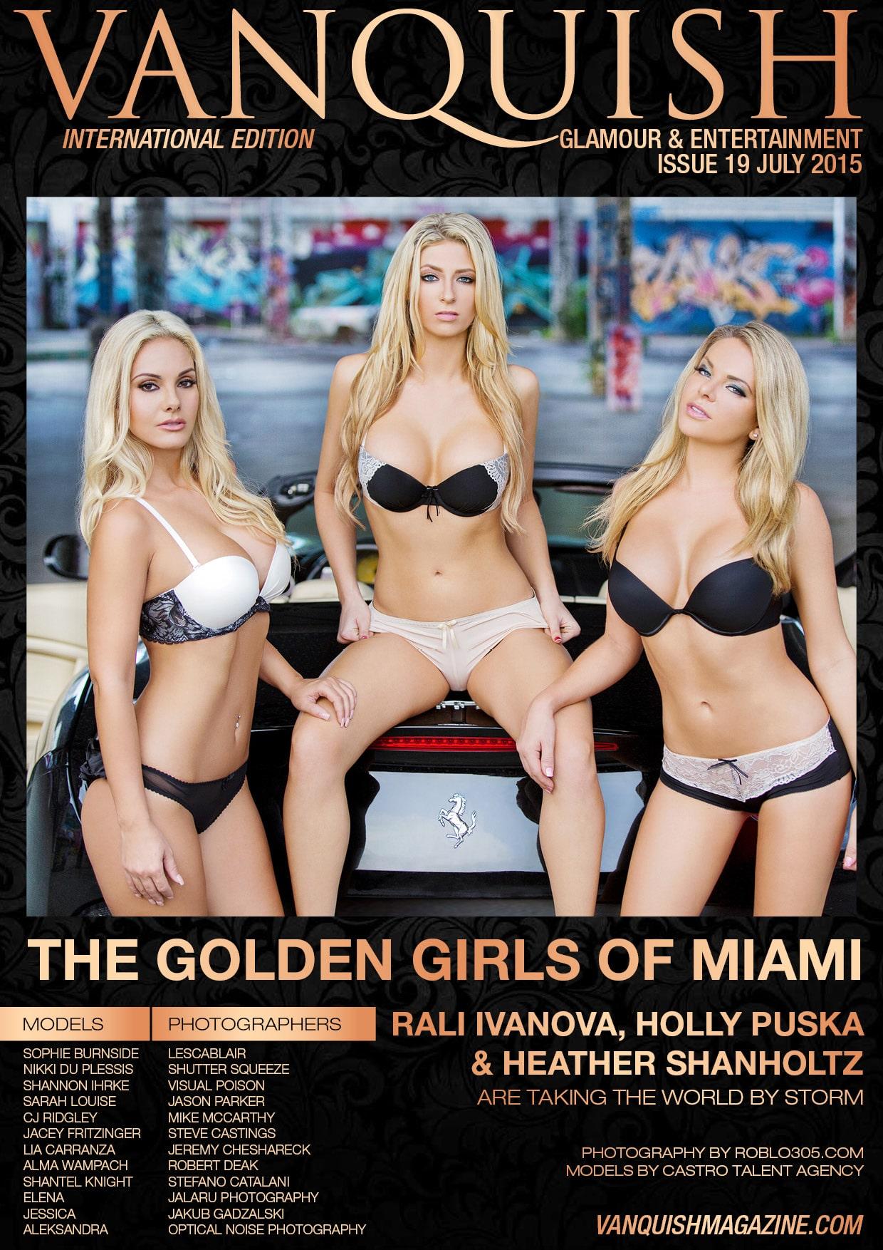 Vanquish Magazine – July 2015 – Golden Girls Of Miami