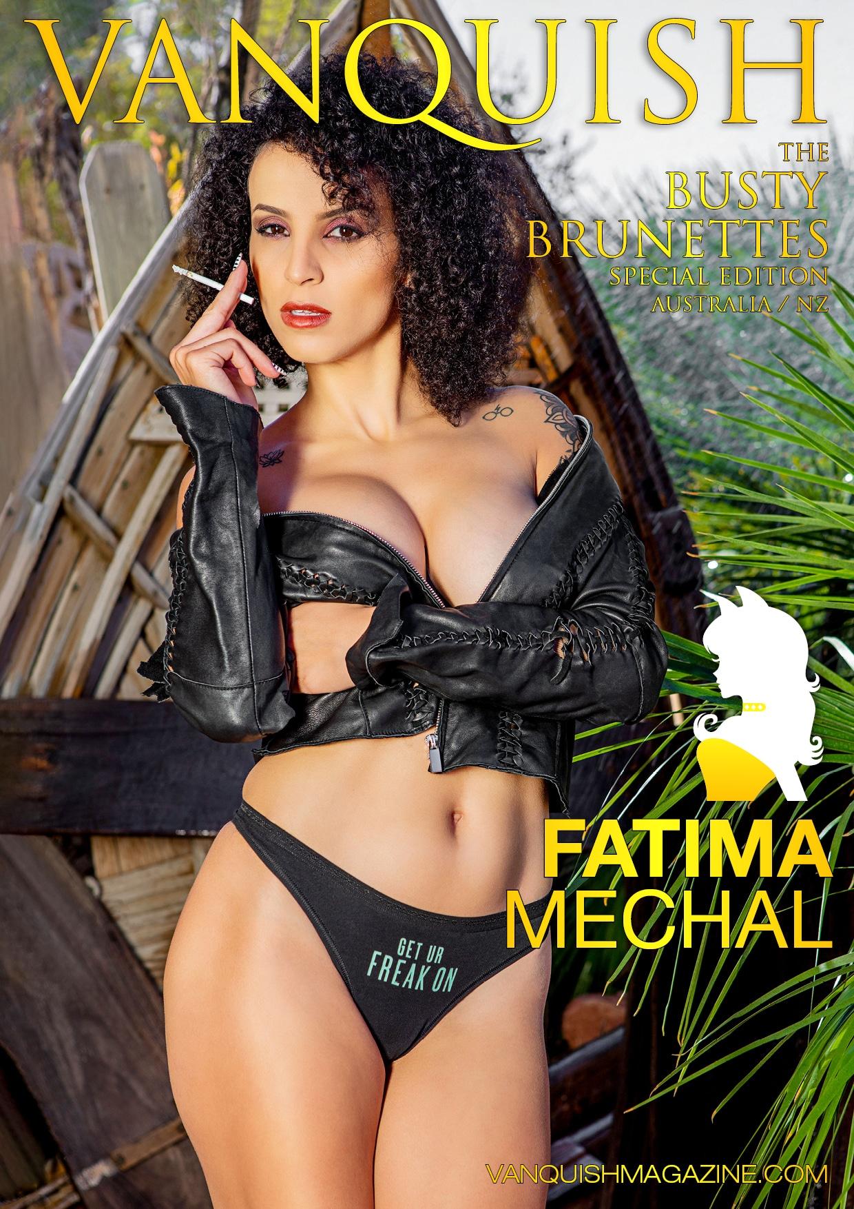 Vanquish Magazine - April 2020 - Busty Brunettes - Fatima Mechal