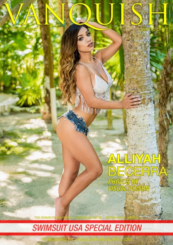 Vanquish Magazine - Swimsuit USA 2018 - Part 2 - Alliyah Becerra