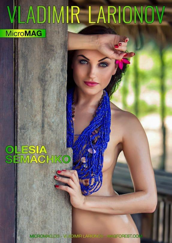 Vladimir Larionov Micromag – Olesia Semachko – Issue 1
