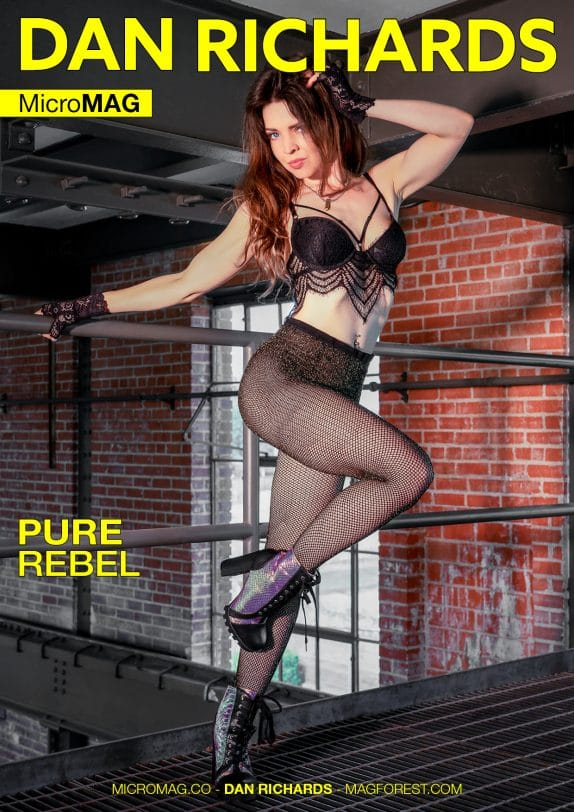 Dan Richards MicroMAG - Pure Rebel - Issue 5