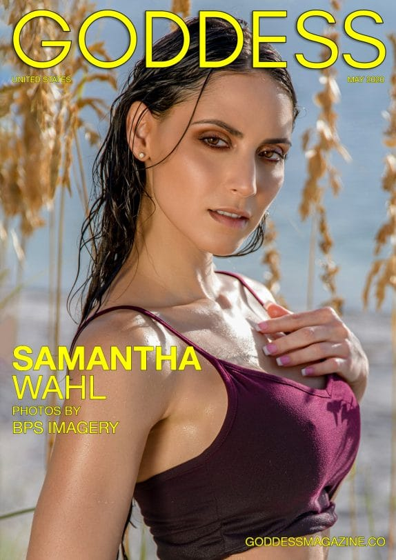 Goddess Magazine - May 2020 - Samantha Wahl