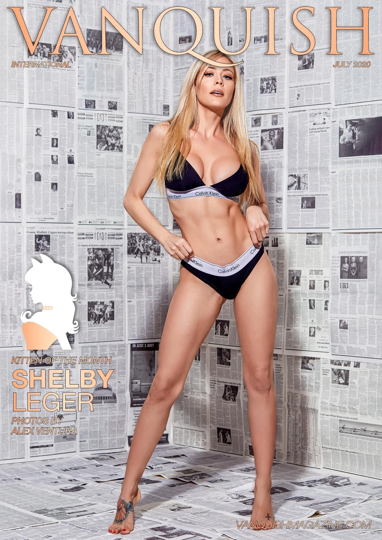 Vanquish Magazine - July 2020 - Shelby Leger