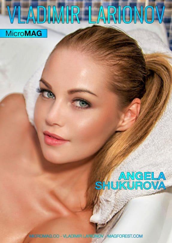 Vladimir Larionov MicroMAG - Angela Shukurova - Issue 3