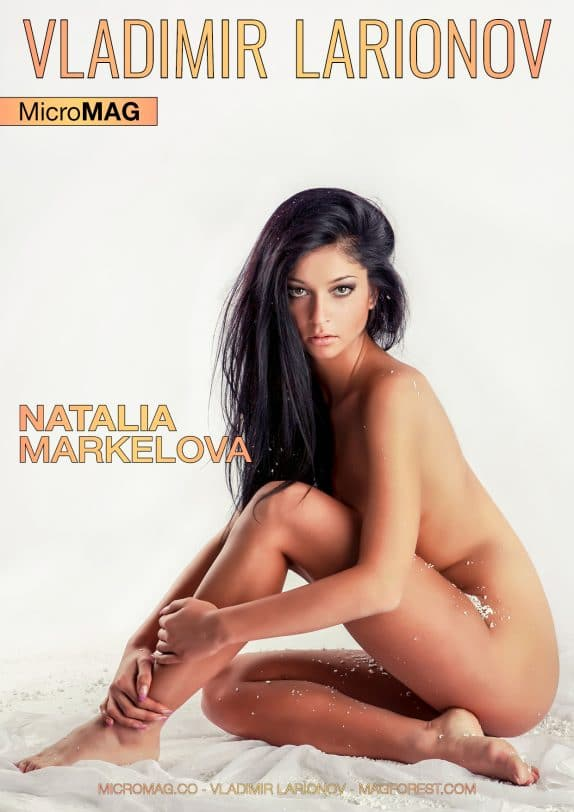 Vladimir Larionov MicroMAG - Natalia Markelova - Issue 6