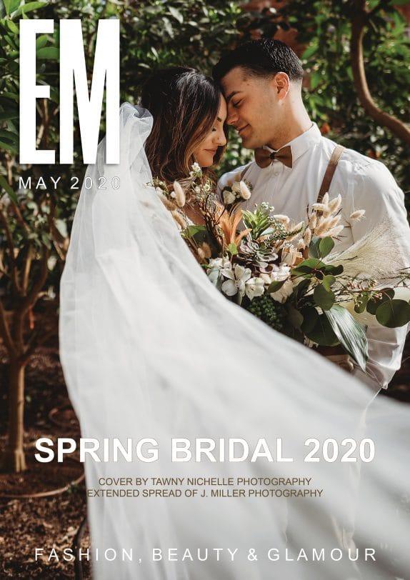 EM Magazine - Spring Bridal 2020