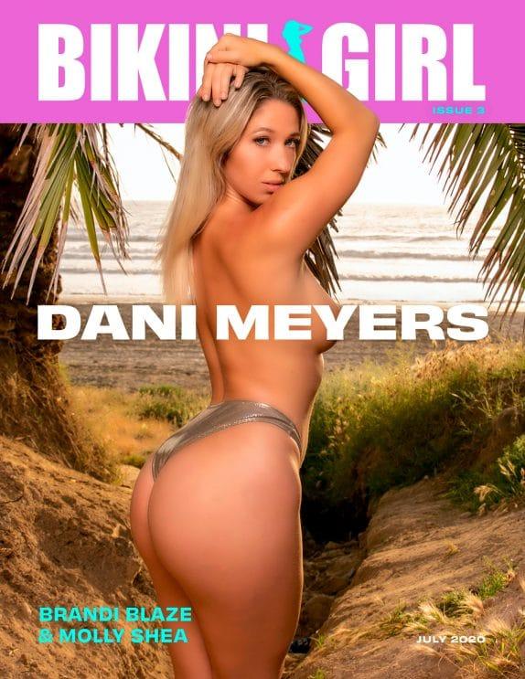 Bikini Girl - July 2020 - Dani Meyers